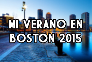 Mi verano en Boston